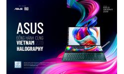 """ASUS đồng hành cùng """"Tuần lễ Thiết kế Sáng tạo Việt Nam Halography 2019"""""""