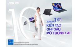 ASUS kỷ niệm hành trình ZenBook 10 năm: Kiến tạo - Ghi dấu - Mở tương lai